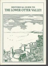 Lower Otter Valley: Sketches of Local History by Otter Valley Association. Devon