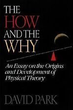 The How and the Why: An Essay on the Origins and Development of Physical Theory