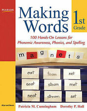 Making Words First Grade: 100 Hands-on Lessons for Phonemic Awareness,...
