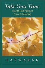 Take Your Time: How to Find Patience, Peace, and Meaning-ExLibrary