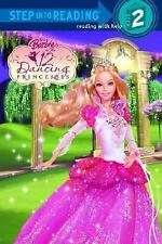 Barbie in the 12 Dancing Princesses (Step into Reading, Step 2)