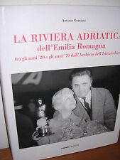 Antonio Graziani - La Riviera Adriatica dell'Emilia Romagna - Menabò - 2006