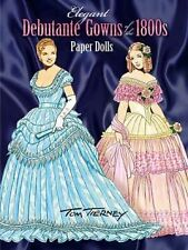 NEW Elegant Debutante Gowns of 1800s PAPER DOLLS IN FULL COLOR history Brand new