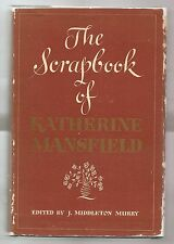 THE SCRAPBOOK OF KATHERINE MANSFIELD by J. MURRY 1940 1st EDITION W/DJ 1st PRINT