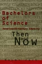 Bachelors of Science: Seventeenth Century Identity, Then and Now (Themes In The