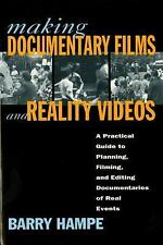 Making Documentary Films and Reality Videos: A Practical Guide to Planning, Film