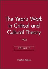 The Year's Work in Critical and Cultural Theory Volume 2: 1992
