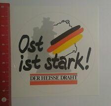 Aufkleber/Sticker: Der heisse Draht Ost ist stark (030916166)