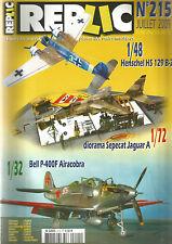 REPLIC N° 215 HENSCHEL HS 129 B-2 / BELL P-400F AIRACOBRA / SEPECAT JAGUAR A