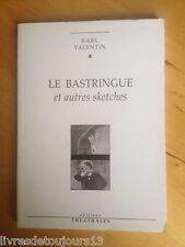 Le Bastringue - Et Autres Sketches  - Karl Valentin