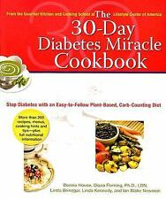 The 30-Day Diabetes Miracle Cookbook : Stop Diabetes with an Easy-to-Follow...