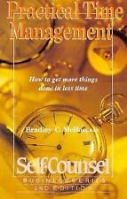 Practical Time Management: How to Get More Things Done in Less Time (Self-Counse