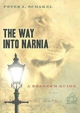 The Way into Narnia : A Reader's Guide by Peter J. Schakel (2005, Paperback)