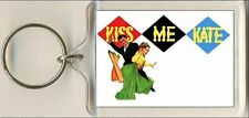 Kiss Me Kate. The Musical. Keyring / Bag Tag.