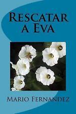 Rescatar a Eva by Mario Fernandez (2014, Paperback)