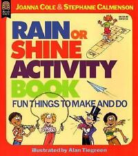 Rain or Shine Activity Book: Fun Things to Make & Do by Joanna Cole c1997 VGC PB