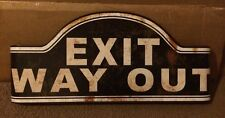 Curved EXIT WAY OUT Theater Coke Popcorn Drive In Game Room Mobil Texaco Wall