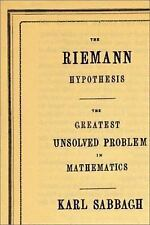 The Riemann Hypothesis: The Greatest Unsolved Problem in Mathematics-ExLibrary