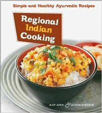Regional Indian Cooking: Simple and Healthy Ayurvedic Recipes [Indian Cookbook,