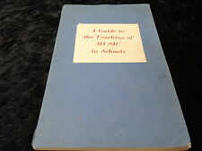 A guide to teaching music in schools: Published by Kent education committee 1950