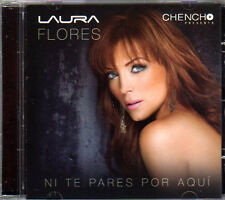 LAURA FLORES Ni Te Pares Por Aqui MEXICAN IMPORT music CD new and sealed