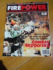 FIREPOWER #35 COMBAT REVOLVERS LAND SEA AIR WEAPONS PROFESSIONALS USE & HOW