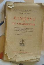 BENJAMIN René. Minerve et le charcutier. Nouvelle Librairie Nationale. 1926.