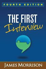 The First Interview, Fourth Edition by James Morrison (2014, Hardcover, Revised)