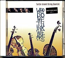 Who Do We Think We Are? Turtle Island String Quartet CD 1994 Windham Hill Promo