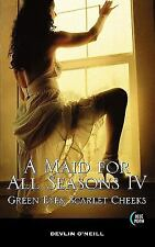 A Maid For All Seasons, Volume 4