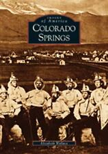 Colorado Springs (CO) (Images of America) by Wallace, Elizabeth - Paperback
