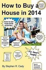 How to Buy a House In 2014 : How to Buy a House in a Competitive Market, How...