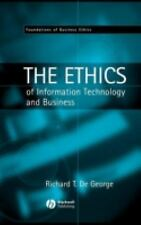 Foundations of Business Ethics: The Ethics of Information Technology and...