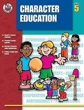 Character Education, Grade 5 (Character Education (Frank Schaffer Publications))