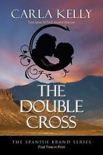 The Double Cross (The Spanish Brand Series Book 1)-ExLibrary