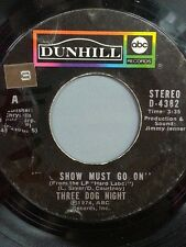 """THREE DOG NIGHT 45 RPM """"The Show Must Go On"""" """"On the Way Back Home"""" G+ to VG-"""