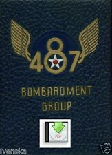 CD Book 487th Bombardment Group Bruning Alamogordo Lavenham Keith Misburg PDF