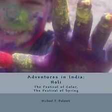 Adventures in India: Adventures in India: Holi - the Festival of Color, the...