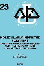 Techniques and Instrumentation in Analytical Chemistry: Molecularly Imprinted...