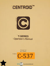 Centroid T Series Control System Mastercam 386 Lathe Operations & Program Manual