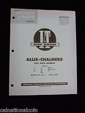 1956 I & T Shop Service Allis- Chalmers Flat Rate Manuel Models