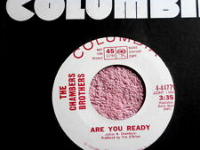CHAMBERS BROTHERS~ARE YOU READY~VG++~YOU GOT THE POWER TO TURN~COLUMBIA~ SOUL 45