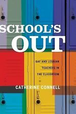 NEW - School's Out: Gay and Lesbian Teachers in the Classroom