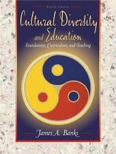 Cultural Diversity and Education: Foundations, Curriculum, and Teaching (4th Ed