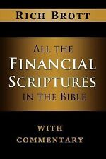 All the Financial Scriptures in the Bible with Commentary by Rich Brott...