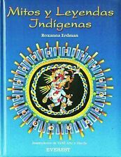 Mitos Y Leyendas Indigenas (Coleccion Rascacielos) (Spanish Edition)