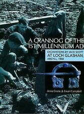 A Crannog of the First Millenium AD: Excavations by Jack Scott at Loch...
