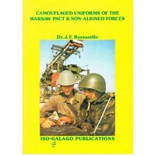 Camouflaged Uniforms of Warsaw Pact & Non-Aligned Forces by Borsarello RARE BOOK