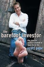 The Barefoot Investor : Five Steps to Financial Freedom in Your 20s And 30s...