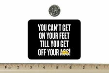 3 x 4 Biker Refrigerator Magnet You Can't Get On Your Feet  BM961